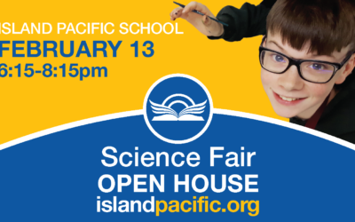 IPS OPEN HOUSE: Science Fair, Wednesday, February 13, 2019