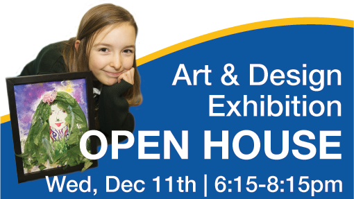 Art & Design Expo & Open House Wednesday, December 11, 2019